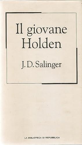 IL GIOVANE HOLDEN - J.D. SALINGER -