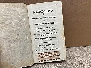 Manuscrito o resumen de la vida política: Escrito por el