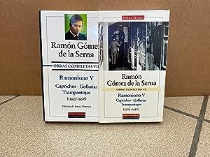 Ramonismo V: Obras completas. Vol.VII: GÓMEZ DE LA