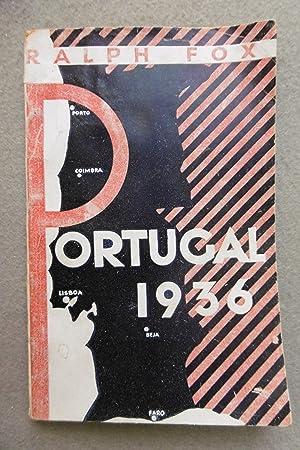 PORTUGAL 1936.: FOX, RALPH.