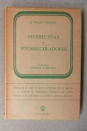 HERBICIDAS Y FITORREGULADORES.: PRIMO YUFERA, E.