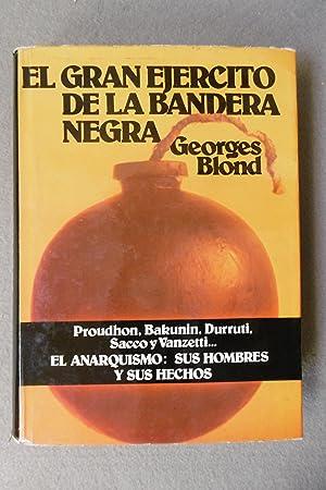 EL GRAN EJÉRCITO DE LA BANDERA NEGRA.: BLOND, GEORGES.