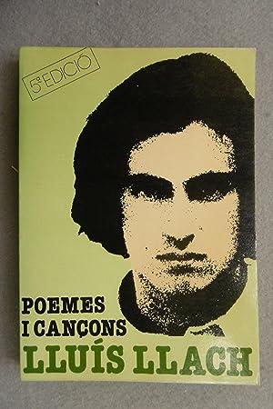 POEMES I CANÇONS.: LLACH, LLUÍS.