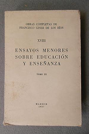 ENSAYOS MENORES SOBRE EDUCACION Y ENSEÑANZA: TOMO: GINER DE LOS