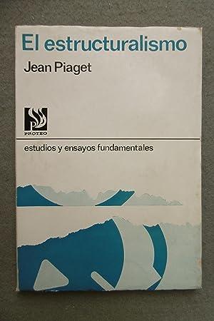 EL ESTRUCTURALISMO. Estudios y ensayos fundamentales.: PIAGET, JEAN.
