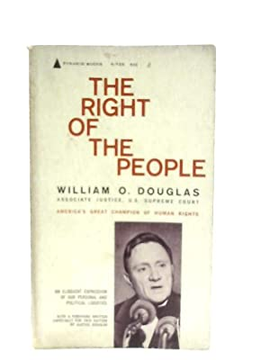 The Right of the People: William O. Douglas