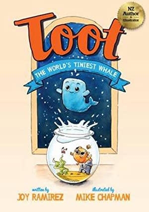 Toot the Worlds Tiniest Whale (Paperback): Joy Ramirez