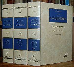 LA QUIEBRA. Derecho concursal español. Segunda edición,: RAMIREZ, José A.