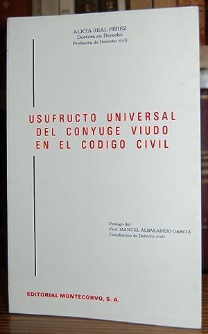USUFRUCTO UNIVERSAL DEL CONYUGE VIUDO EN EL: REAL PEREZ, Alicia