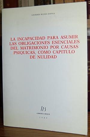 LA INCAPACIDAD PARA ASUMIR LAS OBLIGACIONES ESENCIALES: RUANO ESPINA, Lourdes