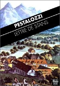 Lettre de Stans - Pestalozzi: Pestalozzi