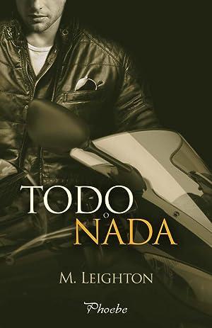 TODO O NADA: M. LEIGHTON; LEIGHTON,