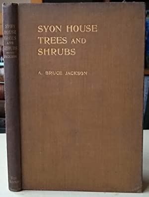 Catalogue of Syon House Trees and Shrubs Growing in the Grounds of Syon House, Brentford
