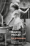 PRISIONERA, LA (EN BUSCA DEL TIEMPO PERD: PROUST MARCEL