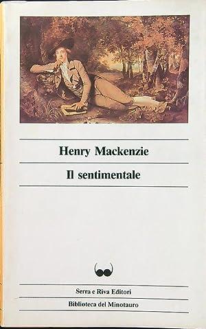 Il sentimentale: Mackenzie, Henry