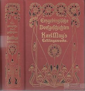 Erzgebirgische Dorfgeschichten. Reprint der ersten Buchausgabe.: May, Karl.