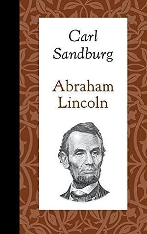 Abraham Lincoln (American Roots): Sandburg, Carl