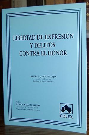 LIBERTAD DE EXPRESION Y DELITOS CONTRA EL: JAEN VALLEJO, Manuel