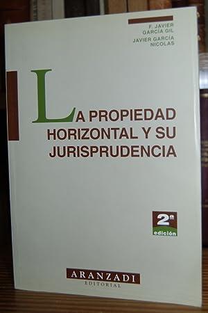 LA PROPIEDAD HORIZONTAL Y SU JURISPRUDENCIA. Segunda: GARCIA GIL, F.