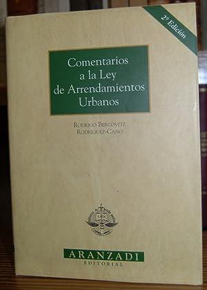 COMENTARIOS A LA LEY DE ARRENDAMIENTOS URBANOS.: BERCOVITZ RODRIGUEZ-CANO, Rodrigo