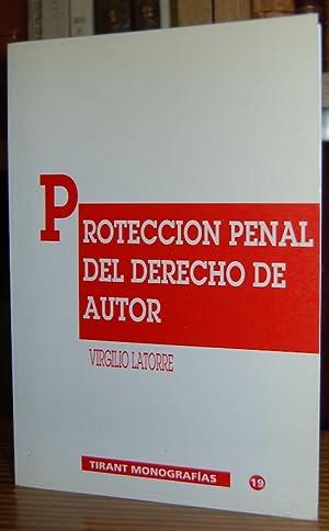 PROTECCION PENAL DEL DERECHO DE AUTOR: LATORRE, Virgilio