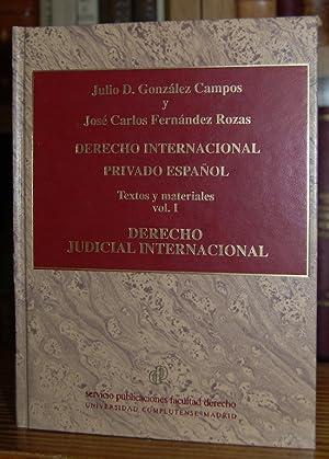 DERECHO INTERNACIONAL PRIVADO ESPAÑOL. Texto y materiales.: GONZALEZ CAMPOS, Julio