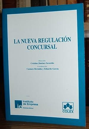 LA NUEVA REGULACION CONCURSAL: JIMENEZ SAVURIDO, Cristina