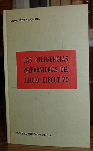 LAS DILIGENCIAS PREPARATORIAS DEL JUICIO EJECUTIVO: ESTEPA MORIANA, Vidal