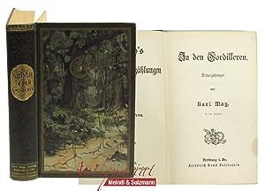 In den Cordilleren. Reiseerzählungen. 41.-45. Tausend.: May, Karl.