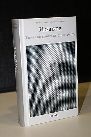 Tratado sobre el ciudadano.- Hobbes, Thomas.: Hobbes, Thomas.