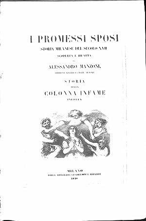 I Promessi Sposi. Storia milanese del secolo: Alessandro Manzoni