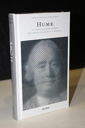 Investigación sobre los principios de la moral.-: Hume, David.
