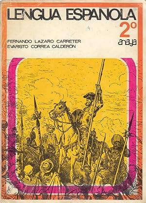 LENGUA ESPAÑOLA 2º: LÁZARO CARRETER, FENANDO;