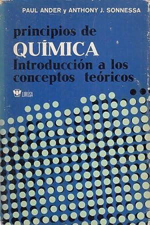 PRINCIPIOS DE QUÍMICA. INTRODUCCIÓN A LOS CONCEPTOS: ANDER, PAUL; SONNESSA,