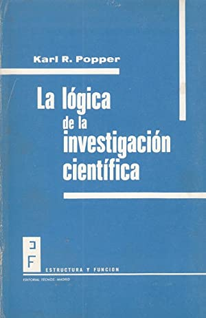 LA LOGICA DE LA INVESTIGACION CIENTIFICA: POPPER, KARL R