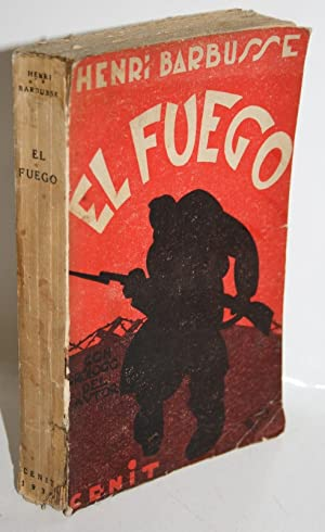 EL FUEGO (Diario de una escuadra): BARBUSSE, Henri