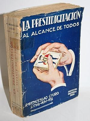 LA PRESTIDIGITACIÓN AL ALCANCE DE TODOS: CIURÓ, Wenceslao (LING-KAI-FU)