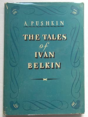 The Tales of Ivan Belkin: PUSHKIN, Alexander