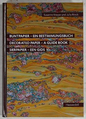 Buntpapier - Ein Bestimmungsbuch. Decorated Paper -: Krause, Susanne &