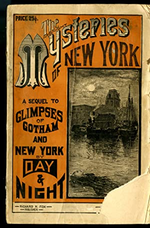 The Midnight Mysteries of New York: A Sequel to Glimpses of Gotham and New York By Day and Night