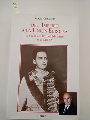 DEL IMPERIO A LA UNION EUROPEA. La: RAMON PEREZ-MAURA