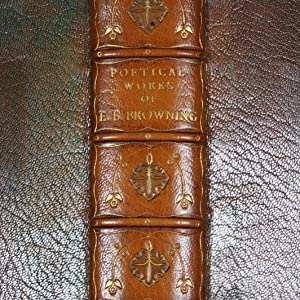 The Poetical Works of Elizabeth Barrett Browning>>ARTS & CRAFTS BINDING<<