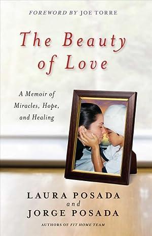 The Beauty of Love: Posada, Jorge/ Posada,