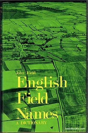 English Field Names: A Dictionary: John Field