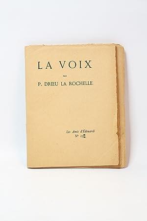 """Jeu d'épreuves avant correction de """"La voix"""": DRIEU LA ROCHELLE"""