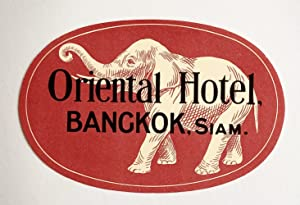 Original Vintage Luggage Label - Oriental Hotel, Bangkok