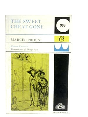 The Sweet Cheat Gone: Marcel Proust