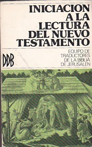 Iniciación a la lectura del Nuevo Testamento: VVAA
