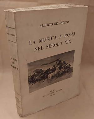 LA MUSICA A ROMA NEL SECOLO XIX: De Angelis, Alberto