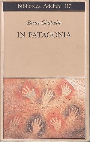 Immagine del venditore per In Patagonia venduto da Libreria Tara